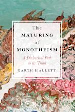 The Maturing of Monotheism cover