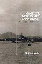 Gunboats, Empire and the China Station cover