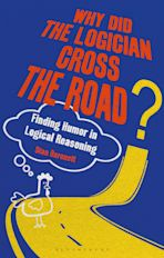 Why Did the Logician Cross the Road? cover