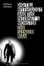 Digital Mythology and the Internet's Monster cover
