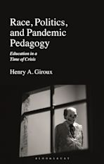 Race, Politics, and Pandemic Pedagogy cover