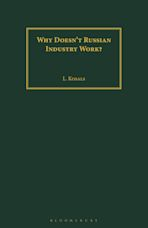 Why Doesn't Russian Industry Work? cover