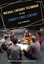 Michael Chekhov Technique in the Twenty-First Century cover