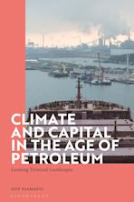 Climate and Capital in the Age of Petroleum cover