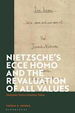 Nietzsche's 'Ecce Homo' and the Revaluation of All Values cover