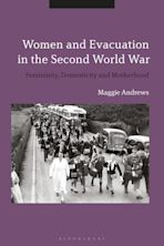 Women and Evacuation in the Second World War cover