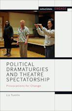 Political Dramaturgies and Theatre Spectatorship cover