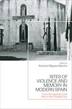 Sites of Violence and Memory in Modern Spain cover
