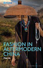 Fashion in Altermodern China cover