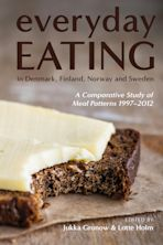 Everyday Eating in Denmark, Finland, Norway and Sweden cover