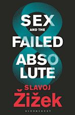 Sex and the Failed Absolute cover