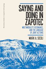 Saying and Doing in Zapotec cover