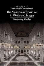 The Amsterdam Town Hall in Words and Images cover