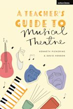 A Teacher's Guide to Musical Theatre cover
