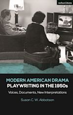 Modern American Drama: Playwriting in the 1950s cover