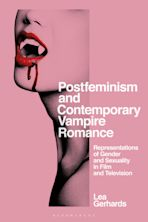 Postfeminism and Contemporary Vampire Romance cover