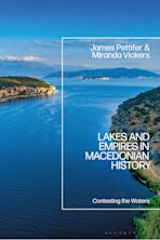 Lakes and Empires in Macedonian History cover