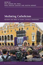Mediating Catholicism cover