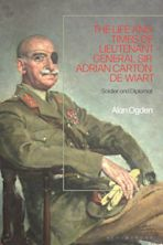 The Life and Times of Lieutenant General Adrian Carton de Wiart cover