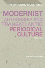 Modernist Authorship and Transatlantic Periodical Culture cover