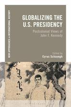 Globalizing the U.S. Presidency cover