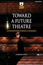 Toward a Future Theatre cover