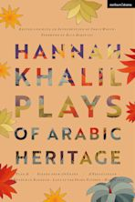 Hannah Khalil: Plays of Arabic Heritage cover