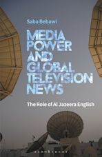 Media Power and Global Television News cover