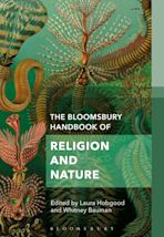 The Bloomsbury Handbook of Religion and Nature cover