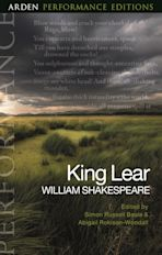 King Lear: Arden Performance Editions cover