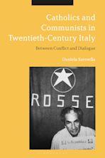 Catholics and Communists in Twentieth-Century Italy cover