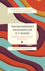 The Zen Buddhist Philosophy of D. T. Suzuki cover