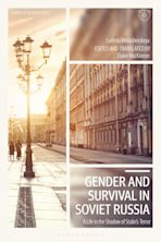 Gender and Survival in Soviet Russia cover