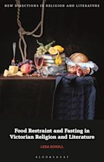 Food Restraint and Fasting in Victorian Religion and Literature cover