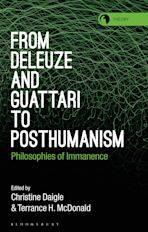 From Deleuze and Guattari to Posthumanism cover