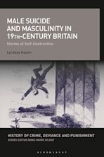 Male Suicide and Masculinity in 19th-century Britain cover