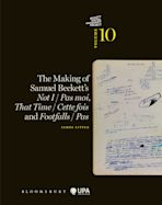 The Making of Samuel Beckett's Not I / Pas moi, That Time / Cette fois and Footfalls / Pas cover