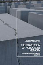 The Perversion of Holocaust Memory cover