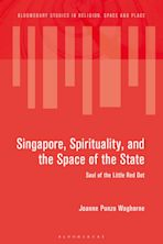 Singapore, Spirituality, and the Space of the State cover
