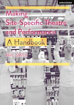 Making Site-Specific Theatre and Performance cover