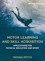 Motor Learning and Skill Acquisition cover