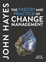 The Theory and Practice of Change Management cover