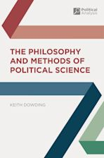 The Philosophy and Methods of Political Science cover