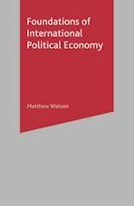 Foundations of International Political Economy cover