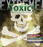 Extreme Science: Toxic! cover