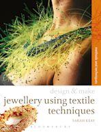 Design & Make Jewellery using Textile Techniques cover
