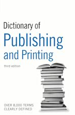 Dictionary of Publishing and Printing cover