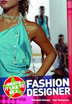 What's it like to be a...? Fashion Designer cover