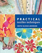 Practical Textiles Techniques cover