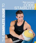 The Complete Guide to Core Stability cover